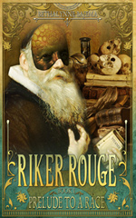 Ver Sacrum Books Serial Fiction - Riker Rouge